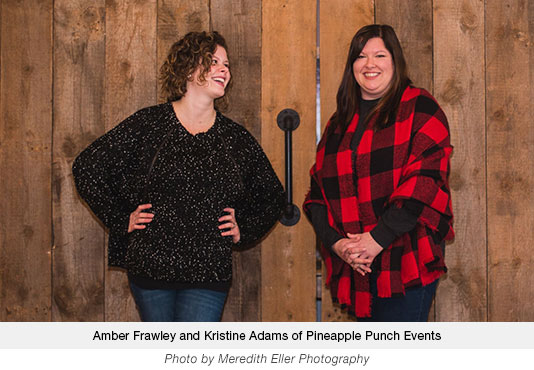 Amber Frawley and Kristine Adams of Pineapple Punch Events