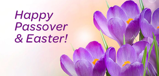 Happy Passover & Easter!