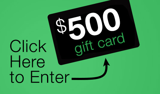 Click here to enter for a chance to win a $500 gift card